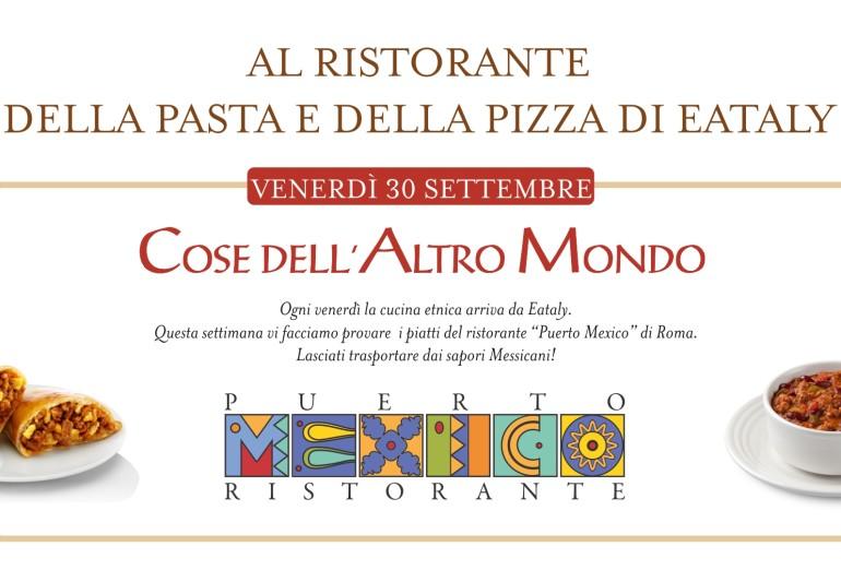 Eataly e puerto mexico puerto mexico ristorante messicano a roma - Cucina etnica roma ...